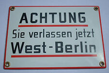 Emailleschild ACHTUNG SIE VERLASSEN JETZT WEST BERLIN Schild Emaille Emaile NEU