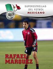 Rafael Mrquez (Superestrellas Del Futbol / Superstars of Soccer) (Spanish