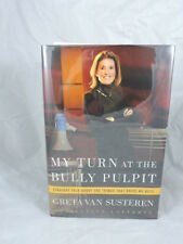 Greta Van Susteren / My Turn at the Bully Pulpit Signed 1st Edition 2003