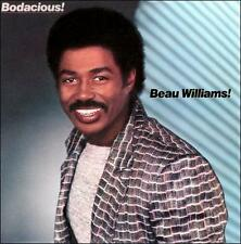 Bodacious by Beau Williams (CD, Jul-2011, Funky Town Grooves)
