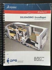 SolidWorks Grundlagen; Trainingshandbuch 2018