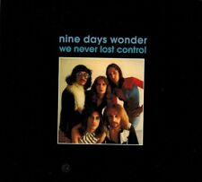 "Nine Day's Wonder:  ""We Never Lost Control""  (2017 Digipak CD Reissue)"