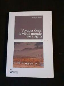 François Venot - Voyages dans le vieux monde 1947-2010
