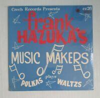 FRANK HAZUKA'S MUSIC MAKERS Polk plays Waltz Czech Records Presents
