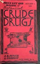 CRUDE DRUGS PRICE LIST & BOTANICAL - DRUG HERBAL CATALOG For Manufacturers, 1936