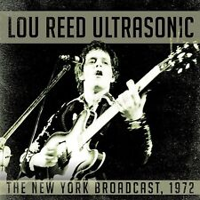 Lou Reed - Ultrasonic: The New York Broadcast 1972 (2015)  CD  NEW  SPEEDYPOST