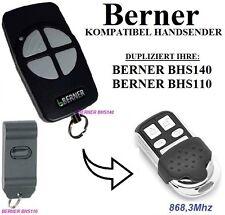 BERNER BHS140 / BERNER BHS110 kompatibel KLONE handsender 868,3MHz fernbedienung
