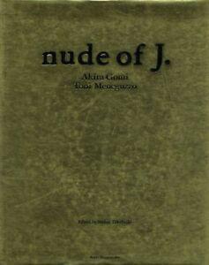"Akira Gomi Toni Meneguzzo ""nude of J."" photo book 1st edition Japan"