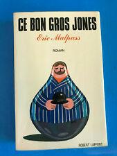 Ce bon gros Jones     Eric Malpass