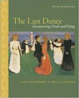 The Last Dance : Encountering Death and Dying