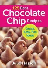 125 Best Chocolate Chip Recipes