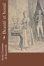 Beauté et Bonté by Comtesse de Bassanville, Comtesse de Bassanville Anaïs...