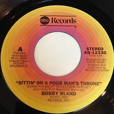 Bobby Bland: Sittin' On A Poor Man's Throne / I Intend To Take Your 45 - Soul