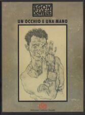 Egon Schiele: un occhio e una mano.