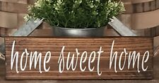 Rustic Wood Sign HOME SWEET HOME Farmhouse Home Decor Kitchen Porch Family Love