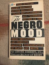 Lerone Bennett Jr. / The Negro Mood And Other Essays First Edition 1965 pb