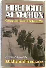 Firefight at Yechon: Courage & Racism in the Korean War