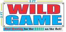 WILD GAME BANNER Sign NEW