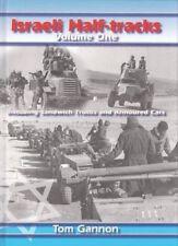 Israeli Half-Tracks, Vol. 1: Including Sandwich Trucks and Armoured Cars