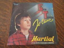 45 tours martial et les petits chanteurs d'asnieres extra-terrestre je t'aime