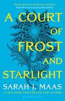 A Court of Frost and Starlight (A Court of Thorns and Roses) by Maas, Sarah J.,