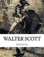 Walter Scott, Kokoelma by Walter Scott (2014, Paperback)