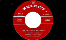 MFD IN CANADA FRENCH 1962 POP 45 RPM MARGOT LEFEBVRE : MON COEUR VOUS