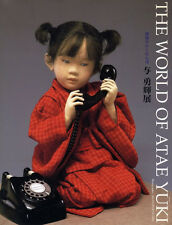 """The World of Atae Yuki"" Exhibition works photo book Japan doll"