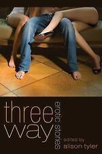 Excellent, Three Way: Erotic Adventures, , Book