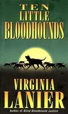 Ten Little Bloodhounds Lanier, Virginia Mass Market Paperback