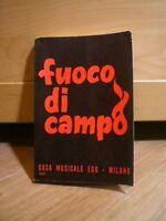 FUOCO DI CAMPO, Casa musicale, 1973.