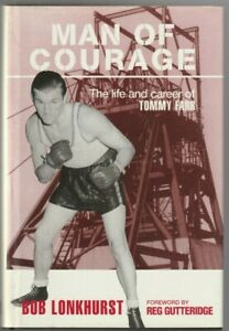 BOOK: MAN OF COURAGE, THE LIFE & CAREER OF TOMMY FARR by Bob Lonkhurst 1997