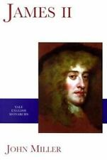 James II (The Yale English Monarchs Series) John Miller Paperback