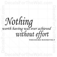 Nothing Worth Having Was Ever Achieved Without Wall Decal Vinyl Art Quote I73