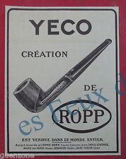 Publicité PIPE YECO ROPP    antique advert   1924