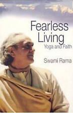 Very Good 0893892513 Paperback FEARLESS LIVING: Yoga and Faith Swami Rama