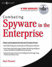 Baskin, Brian et all .. Combating Spyware in the Enterprise