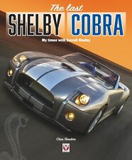 Last Shelby Cobra (Carroll Ford GT GT500 GR1 Super Snake Concept) Buch book