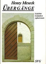 Henry Meseck, Übergänge, Gedichte - Gedanken - Aphorismen, SVG Stuttgart EA 1987