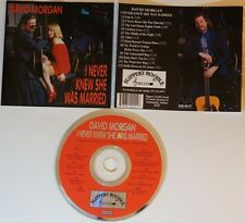cd: DAVID MORGAN - I NEVER KNEW SHE WAS MARRIED