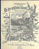 """"""" An der schönen blauen Donau """" von J. Strauss Op. 314  alte Noten übergroß"""