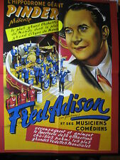 FASCICULE 17 CIRQUE PINDER + AFFICHE FRED ADISON ET SES MUSICIENS 1952 + INSERT