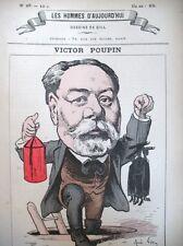 V. POUPIN POLITIQUE HOMME DE LETTRES CARICATURE GILL HOMMES D'AUJOURD'HUI 1878