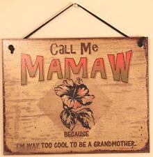 Call Me MAMAW 8x10 Sign Too Cool Grandmother Hibiscus Beach Flower House Lake