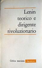 LENIN TEORICO E DIRIGENTE RIVOLUZIONARIO CRITICA MARXISTA QUADERNI N. 4 1970