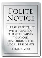 Leave Premises Quietly Sign Polite Notice Pub Sign Bar Sign