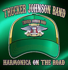 CD Trucker Johnson Bande Harmonica On The Road