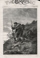 1875 PRINT CIVIL WAR IN SPAIN CARLIST SENTRIES ON THE LOOK OUT FOR THE ENEMY b33