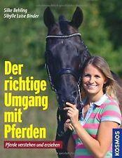 Der richtige Umgang mit Pferden: Pferde verstehen und er...   Buch   Zustand gut