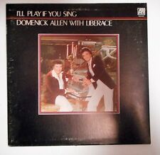 "Liberace Introduces Domenick Allen ""I'll Play if You Sing"" 1982 Inscribed VG"